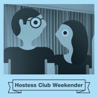 Hostess Club Weekender Compilation