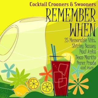 Remember When - 25 Memorable Hits