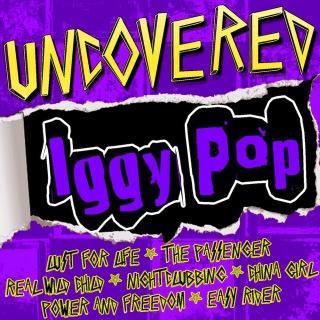 Uncovered: Iggy Pop (Live)