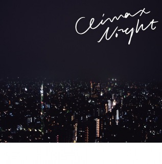 CLIMAX NIGHT e.p.