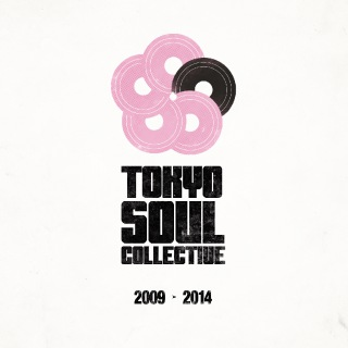 TOKYO SOUL COLLECTIVE 2009 - 2014