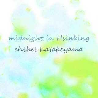 Midnight in Hsinking