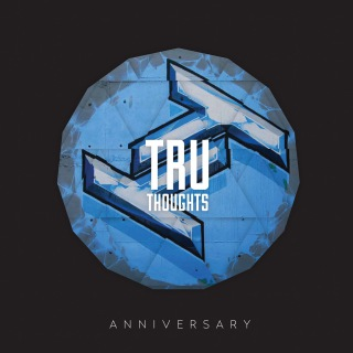 Tru Thoughts 15th Anniversary