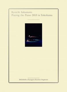 Ryuichi Sakamoto | Playing the Piano 2013 in Yokohama(24bit/96kHz)