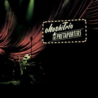 ohashiTrio & THE PRETAPORTERS 2014(24bit/96kHz)