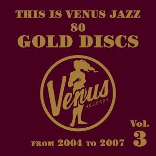 This is Venus Jazz 80 Gold Discs Vol.3