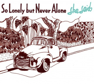 So Lonely but Never Alone