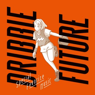 Dribble / Future