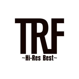 TRF 〜Hi-Res Best〜(24bit/96kHz)