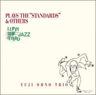 "LUPIN THE THIRD 「JAZZ」 PLAY THE ""STANDARDS"" OTHERS(24bit/48kHz)"