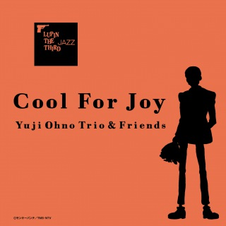LUPIN THE THIRD 「JAZZ」 Cool For Joy(24bit/48kHz)