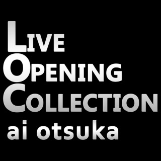 LIVE OPENING COLLECTION