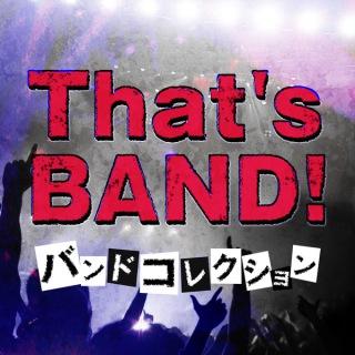 That's BAND!! 〜バンドコレクション〜