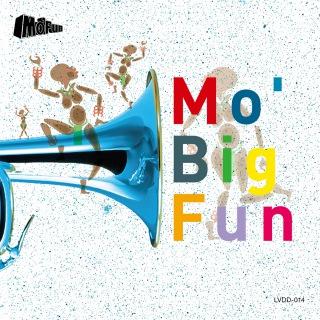 Mo' Big Fun