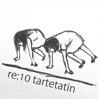 re:10 tartetatin