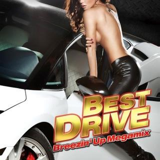 BEST DRIVE 2 -Breezin' Up Megamix-
