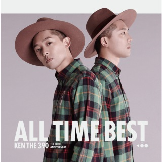 KEN THE 390 ALL TIME BEST 〜 The 10th Anniversary 〜
