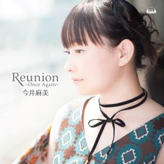 Reunion 〜Once Again〜(24bit/96kHz)