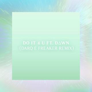 Darq (feat. DAWN) [E Freaker Remix](24bit/44.1kHz)