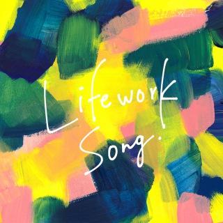 Lifework Song