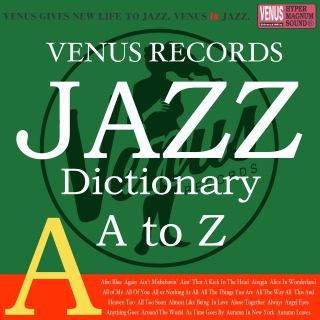 Jazz Dictionary A