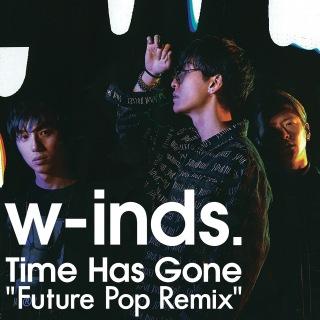 "Time Has Gone ""Future Pop Remix"""