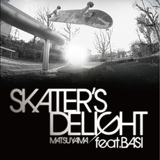 Skater's Delight (feat. BASI)