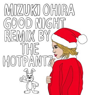 Good Night - Xmas Remix by The Hotpantz