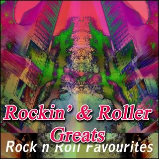 Rockin' & Roller Greats