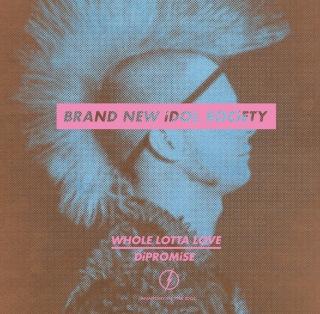 WHOLE LOTTA LOVE/DiPROMiSE