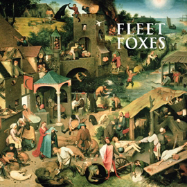 Fleet Foxes + Sun Giant EP