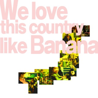 we love this country like banana