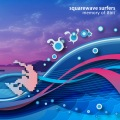squarewave surfers 〜memory of 8bit