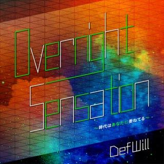 Overnight Sensation 〜時代はあなたに委ねてる〜