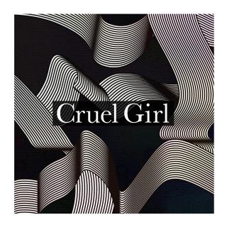 Cruel Girl
