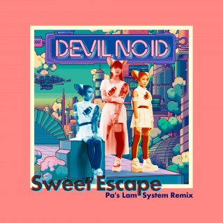 Sweet Escape [Pa's Lam System Remix]