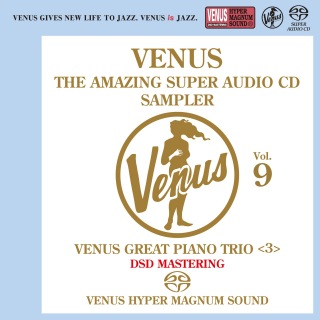 Venus The Amazing Super Audio CD Sampler Vol.9 - Venus Great Piano Trio <3>