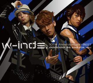 w-inds.10th Anniversary Best Album-We sing for you-(初回盤)