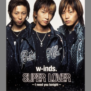 SUPER LOVER 〜I need you tonight〜