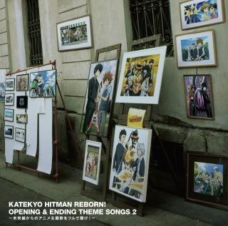KATEKYO HITMAN REBORN! OPENING&ENDING THEME SONGS2