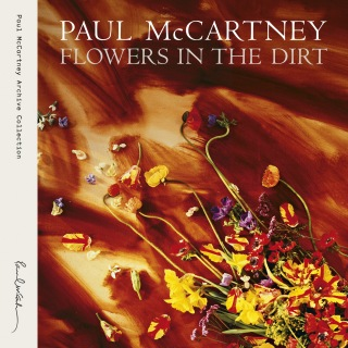 Flowers In The Dirt (Remastered 2017)