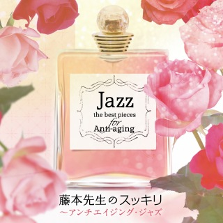 Jazz The Best Pieces For Anti-Aging