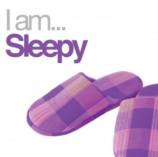 I Am Sleepy