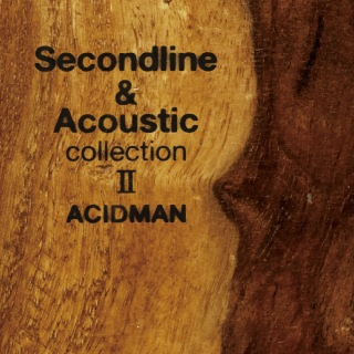 Second line & Acoustic collection II