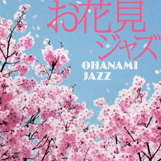 Ohanami Jazz