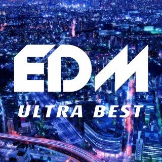EDM Ultra Best