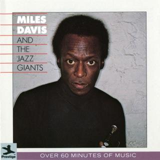Miles Davis And The Jazz Giants