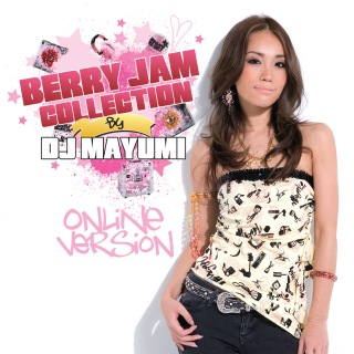 Berry Jam Collection By DJ Mayumi (Online Version)