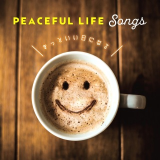 Peaceful Life Songs