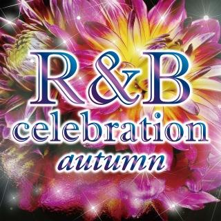 R&B Celebration Autumn